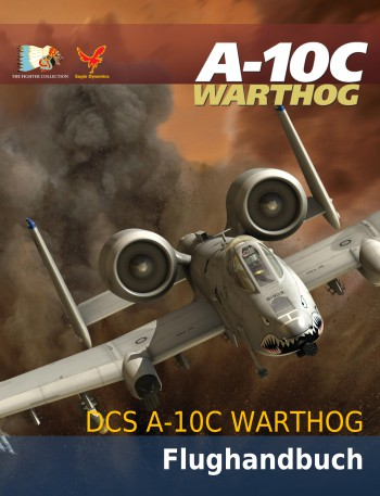 DCS: A-10C Warthog Flight Manual (German)