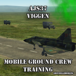 AJS-37 Viggen Mobile Ground Crew Familiarization