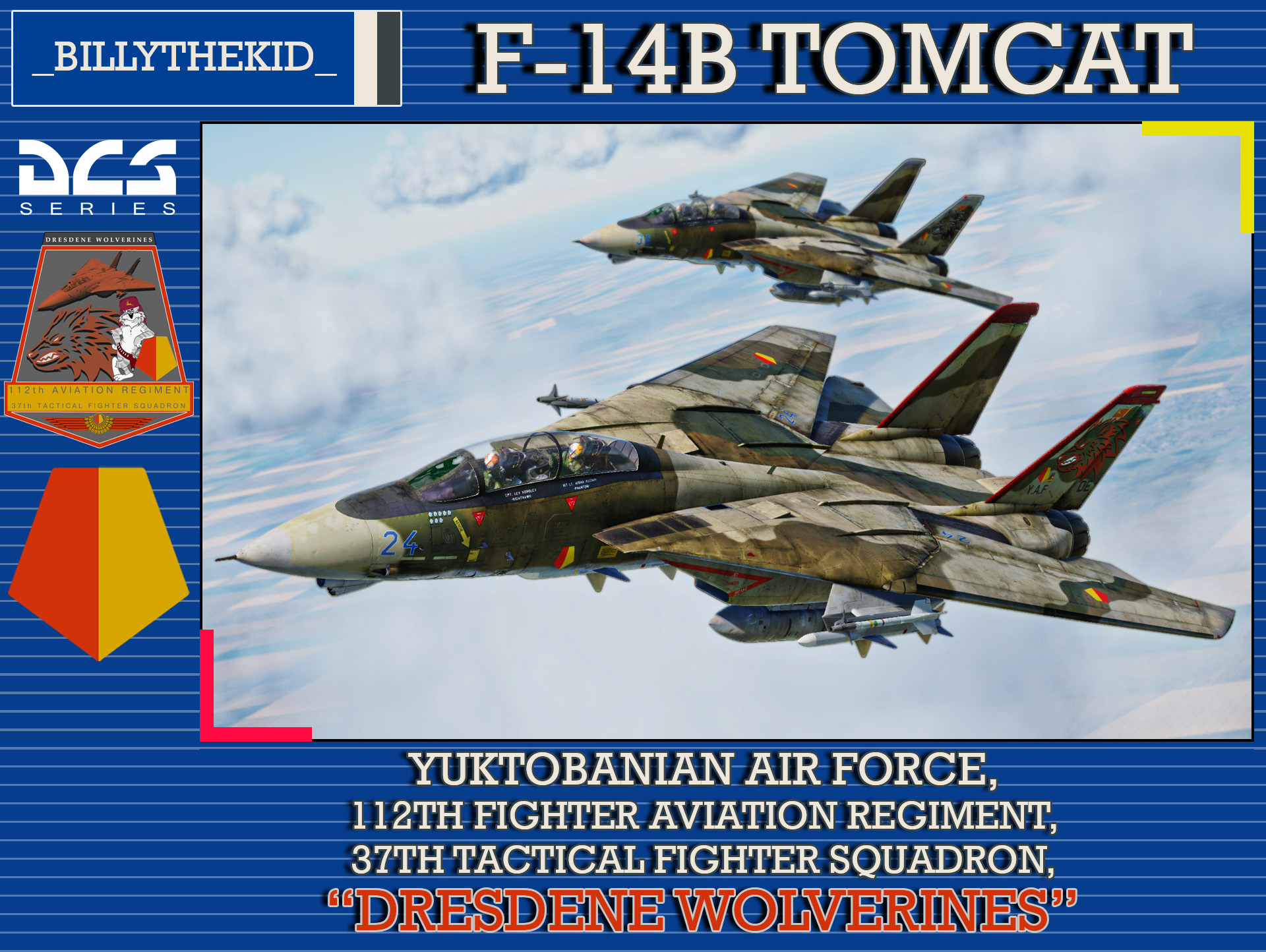 "Ace Combat - Yuktobanian Air Force - 112th Aviation Regiment - 37th Tactical Fighter Squadron ""Dresdene Wolverines"" F-14B Tomcat"