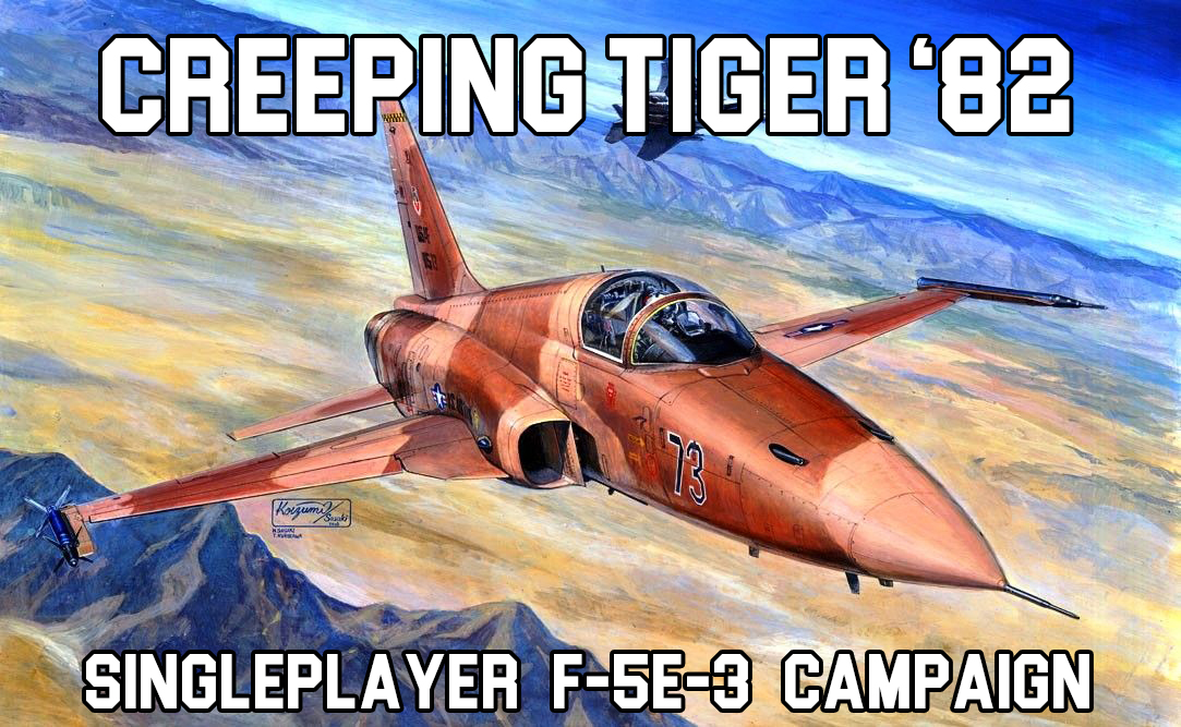 Creeping Tiger '82 - Single Player F-5E Persian Gulf Mini campaign
