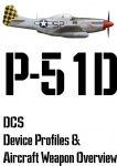 DCS P-51D Input Device and Weapon Overview