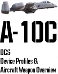 DCS A-10C Input Device and Weapon Overview