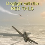 Dogfight with the RED TAILS