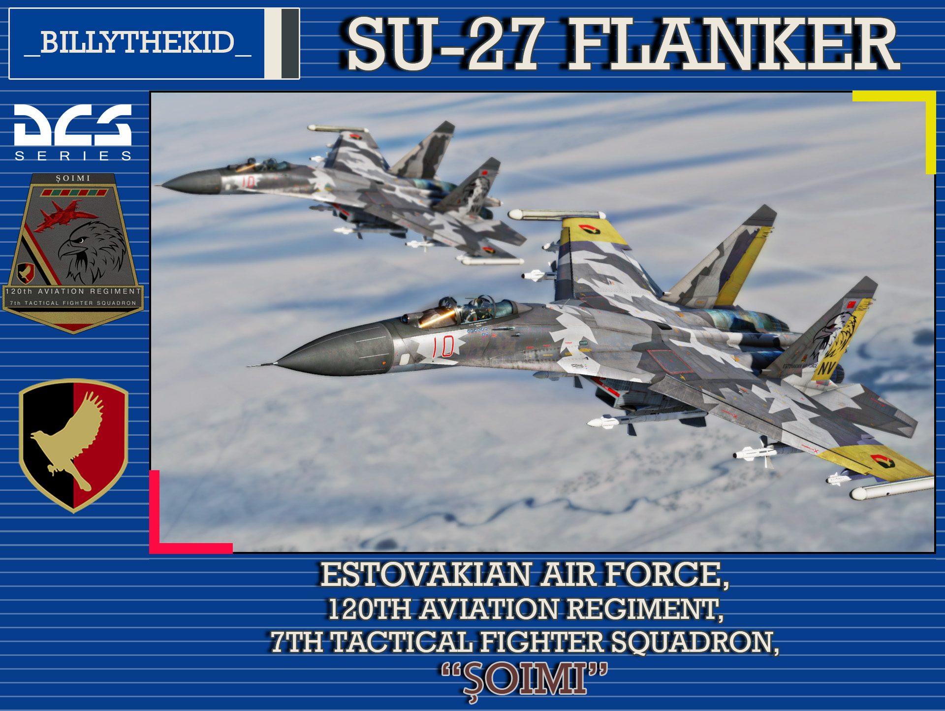 "Ace Combat - Estovakian Air Force - 120th Aviation Regiment - 7th Tactical Fighter Squadron ""Șoimi"" SU-27 Flanker"