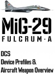 DCS MiG-29A Input Device and Weapon Overview