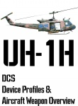 DCS UH-1H Input Device and Weapon Overview
