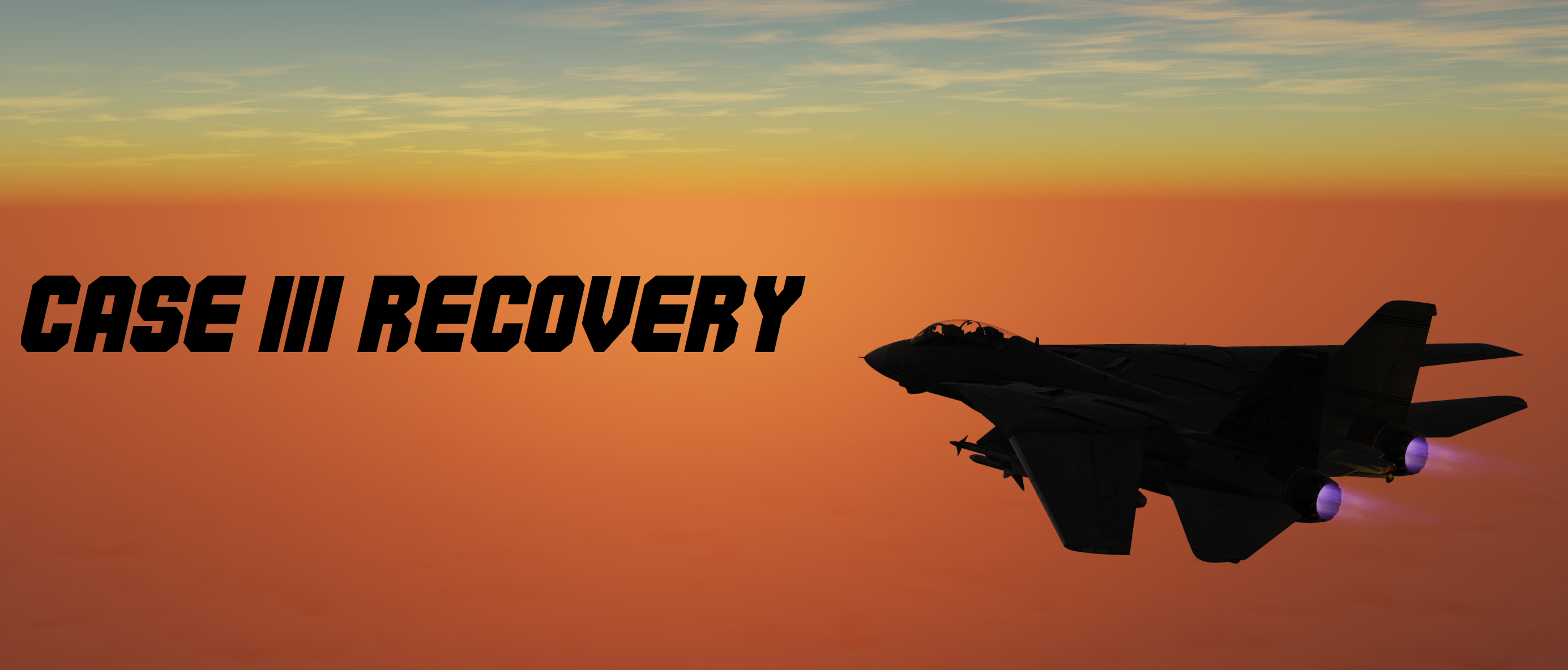 F-14B Tomcat - Case III Recovery Mission (SC + PG required)