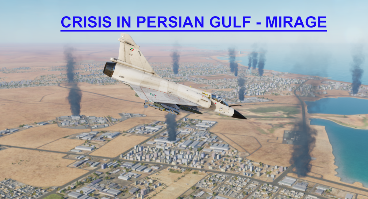 Crisis in Persian Gulf Mirage Light version using Mbot Dynamic Campaign Engine