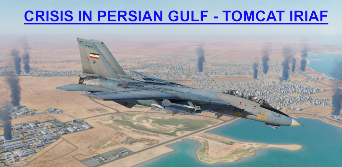 Crisis in Persian Gulf IRIAF Tomcat using Mbot Dynamic Campaign Engine