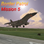 Border Patrol - Mission 5