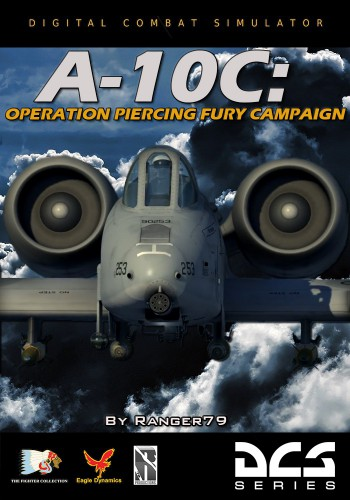 Кампания A-10C Operation Piercing Fury